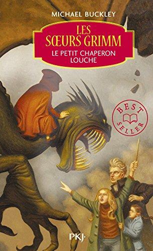 Les Soeurs Grimm, Tome 3 : Le Petit Chaperon louche