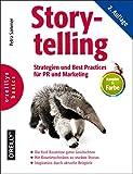 Storytelling: Strategien und Best Practices für PR und Marketing