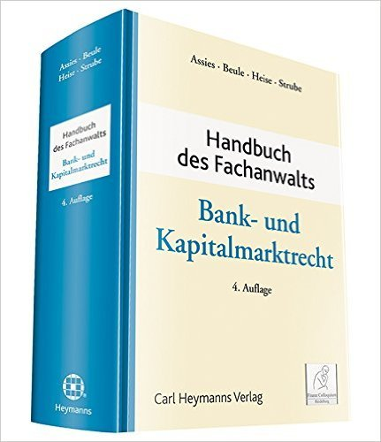 Handbuch des Fachanwalts Bank- und Kapitalmarktrecht ( Juli 2015 )