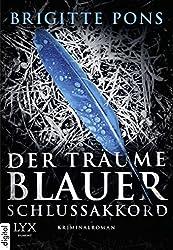 Der Träume blauer Schlussakkord: Frank Liebknecht ermittelt