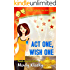 Act One, Wish One: A Humorous Paranormal Romance (As You Wish Series Book 1)
