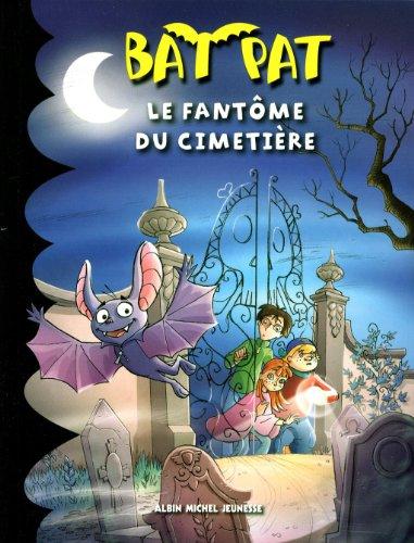 Bat Pat (1) : Le Fantôme du cimetière