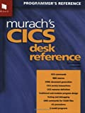 Murach's CICS Desk Reference (Programmer's Reference)