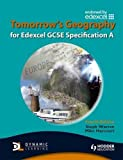 Tomorrow's Geography for Edexcel GCSE: Specification A (TG)
