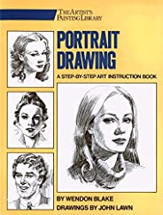Portrait Drawing: A Step-By-Step Art Instruction Book (Artist's Painting Libr