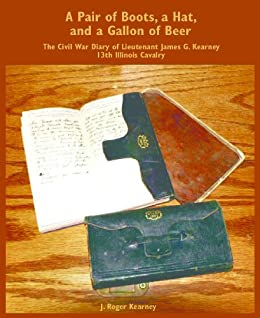 A Pair of Boots, a Hat, and a Gallon of Beer (English Edition) de [J. Roger Kearney]