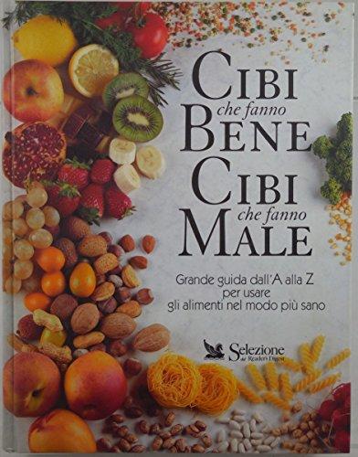 j-6865-libro-di-selezione-del-readers-digest-cibi-che-fanno-bene-cibi-che-fanno-male-1a-ed-1996