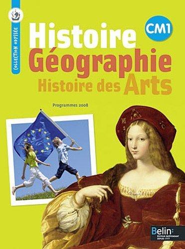Histoire géographie CM1 : Histoire des arts de Geneviève Chapier-Legal (18 février 2011) Broché
