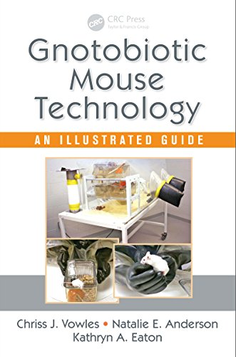 Gnotobiotic Mouse Technology: An Illustrated Guide (English Edition) -