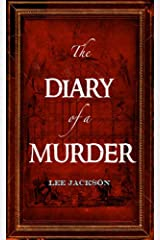 Diary of a Murder, The (Snowbooks Historical Fiction) Paperback