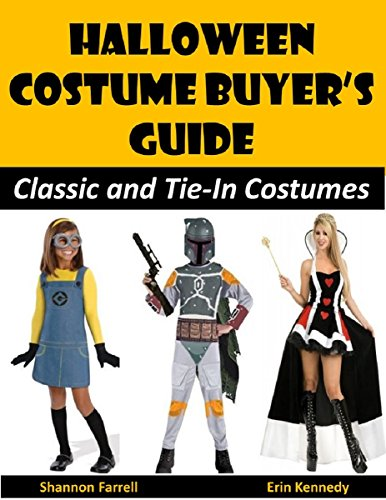 Halloween Costume Buyer's Guide: Classic and Tie-In Costumes (Holiday Entertaining Book 37) (English Edition)