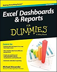 Excel Dashboards and Reports For Dummies by Michael Alexander (2014-03-31)