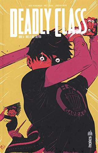 Deadly class (6) : This is not the end
