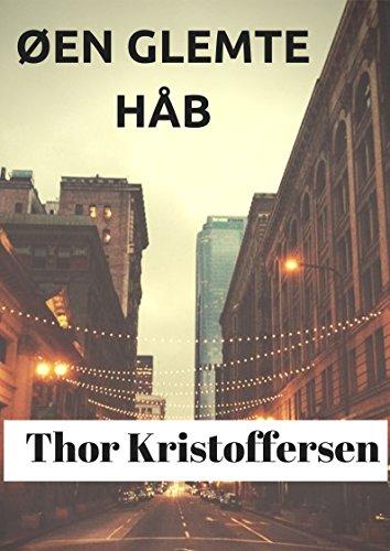 Øen Glemte Håb (Danish Edition) por Thor  Kristoffersen