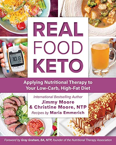 Real Food Keto: Applying Nutritional Therapy to Your Low-Carb, High-Fat Diet (English Edition)