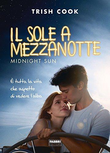 Il sole a mezzanotte (Life)