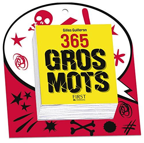 365 gros mots, nouvelle édition par Gilles GUILLERON