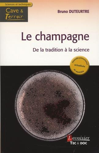 Le champagne, de la tradition à la science par Bruno Duteurtre