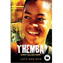 Themba - A Boy Called Hope (Aurora New Fiction) by Lutz van Dijk (2012-02-21)