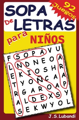 Sopa de Letras para Niños: Volume 1 por J S Lubandi