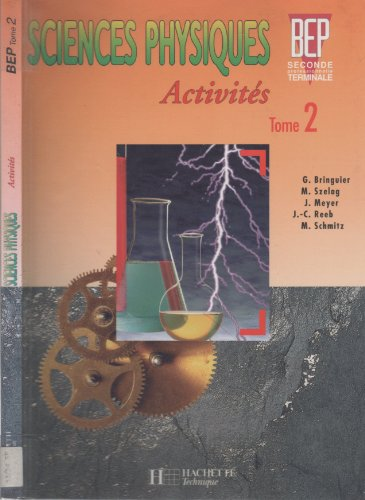 Sciences physiques, activités, BEP seconde professionnelle, terminale