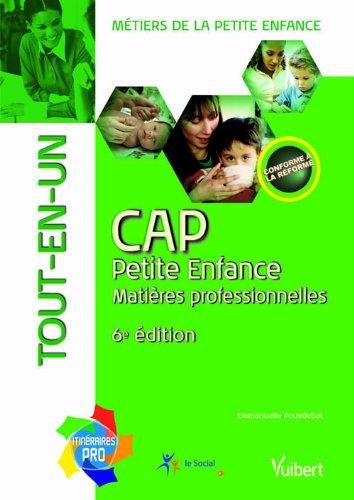 CAP Petite Enfance - Matières professionnelles - Tout-en-un -Collection itinéraires pro