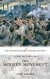 The Oxford English Literary History: Volume 10: The Modern Movement (1910-1940): 1910-1940 - The Modern Movement v. 10
