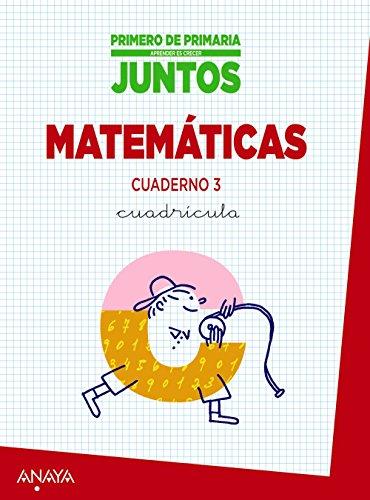 Aprender Es Crecer Juntos. Cuadrícula. Cuaderno De Matemáticas  3 - 9788467864311