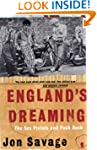"""England's Dreaming: The """"Sex Pistols""""..."""