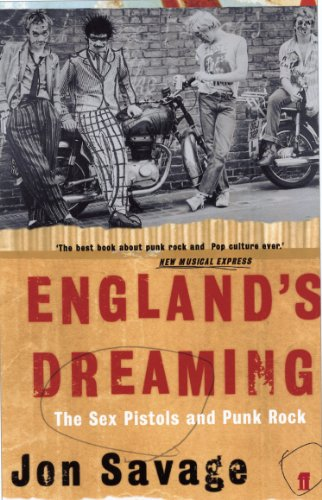 englands-dreaming-the-sex-pistols-and-punk-rock