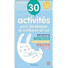 Eventail d'activités : 30 activités pour développer la confiance en soi 3-10 ans
