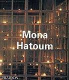 Mona Hatoum (Contemporary Artists Series)