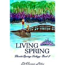 Living Spring (The Florida Springs Trilogy Book 2)