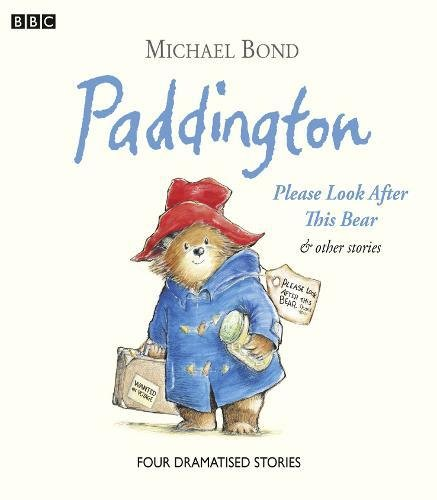paddington-please-look-after-this-bear-other-stories-bbc-childrens-audio