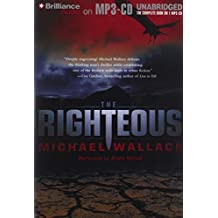 The Righteous (The Righteous Series) by Michael Wallace (2012-07-01)