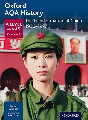 Oxford AQA History for A Level: The Transformation of China 1936-1997 by Robert Whitfield (2015-12-10)