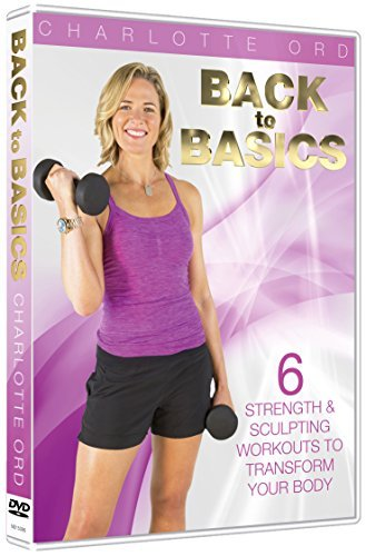 back-to-basics-fitness-with-charlotte-ord-6-x-15-minute-workouts-that-focus-on-2-major-body-areas-pe