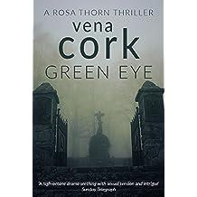 Green Eye (Rosa Thorn Thriller Book 3)