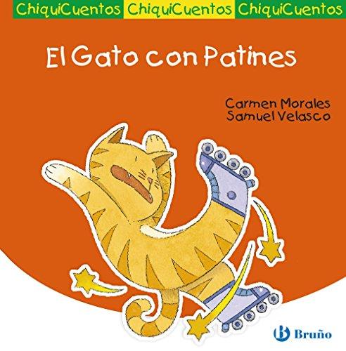 El Gato con Patines (Castellano - Bruño - Chiquicuentos)