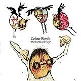 Songtexte von Colour Revolt - Plunder, Beg, and Curse