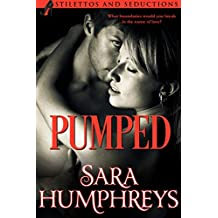 PUMPED (Stilettos and Seductions Book 1) (English Edition)