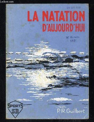 LA NATATION D AUJOURD HUI.