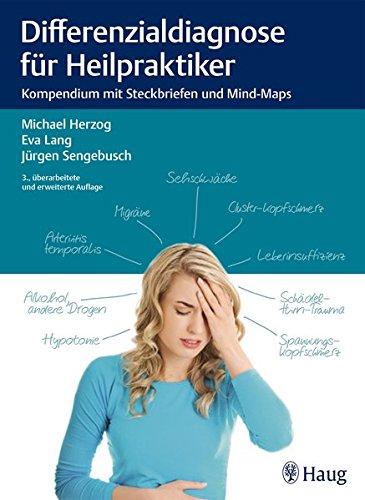 Differenzialdiagnose für Heilpraktiker: Kompendium mit Steckbriefen und Mind-Maps