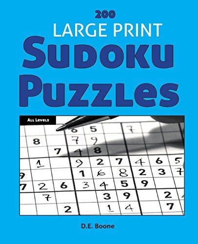 200 Large Print Sudoku Puzzles at All Levels PDF Books