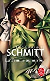 La Femme Au Miroir (Litterature & Documents)