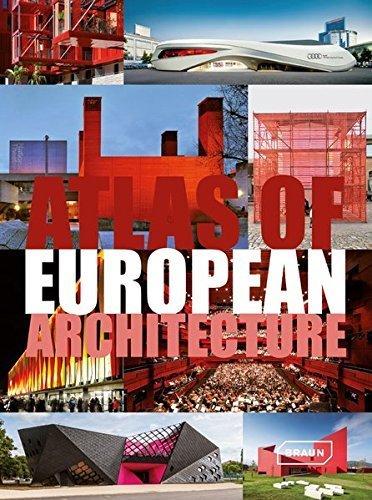 Atlas of European Architecture by Markus Sebastian Braun (2015-08-07)