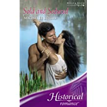 Sold and Seduced (Mills & Boon Historical)