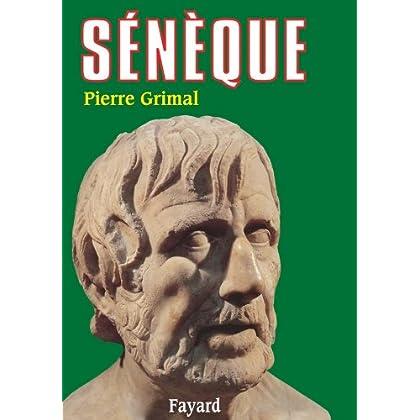 Sénèque : Ou la conscience de l'Empire (Biographies Historiques)