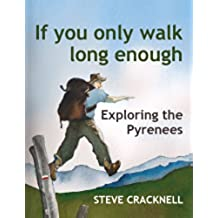 If you only walk long enough (English Edition)