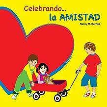 Celebrando la AMISTAD